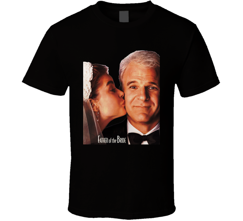 Father Of The Bride Movie T Shirt