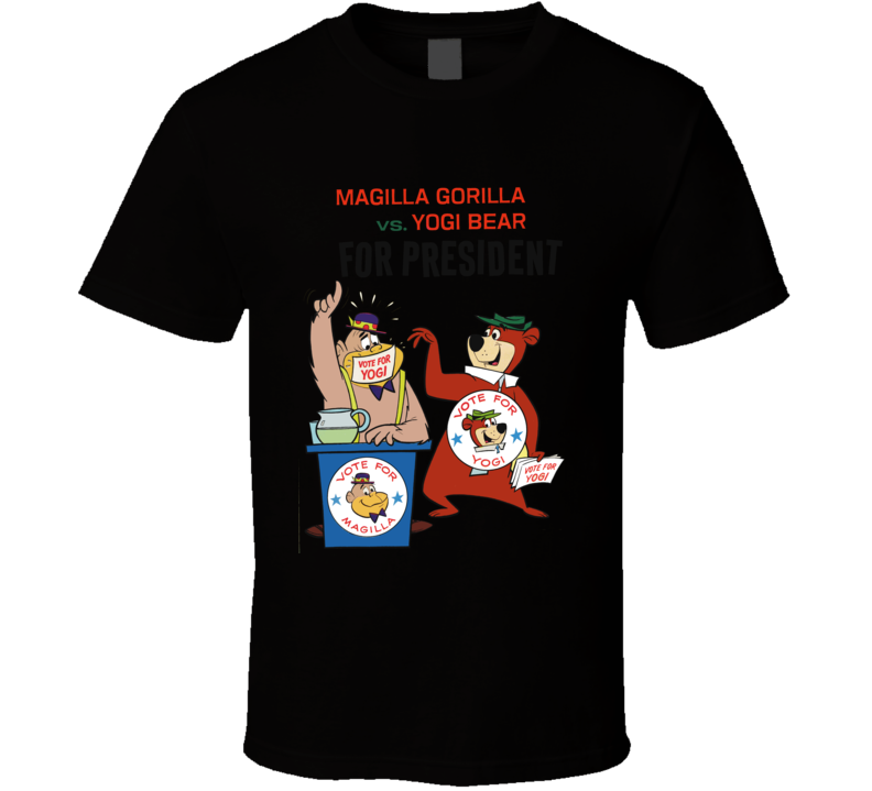 Magilla Gorilla Yogi Bear President T Shirt