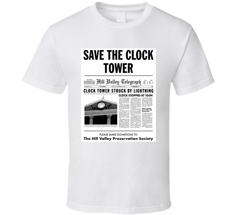 Save The Clock Tower T Shirt