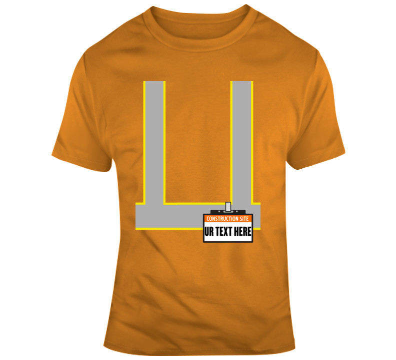 Construction Site  Scary Halloween Costume Custom Text Put Your Text Here T Shirt