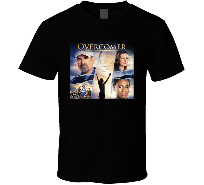 Overcomer Movie Fans Gift T Shirt