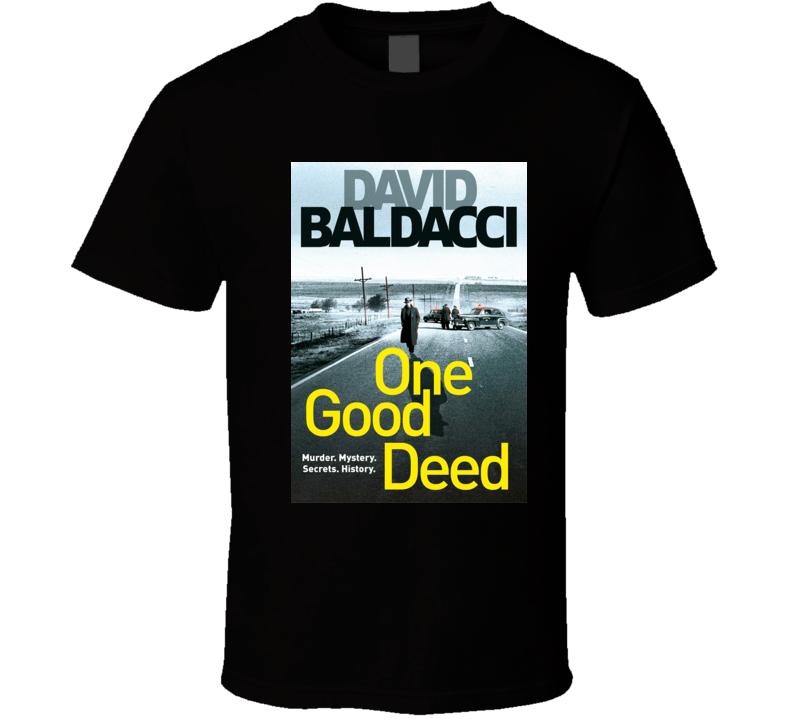 One Good Deed Book Novel Book T Shirt