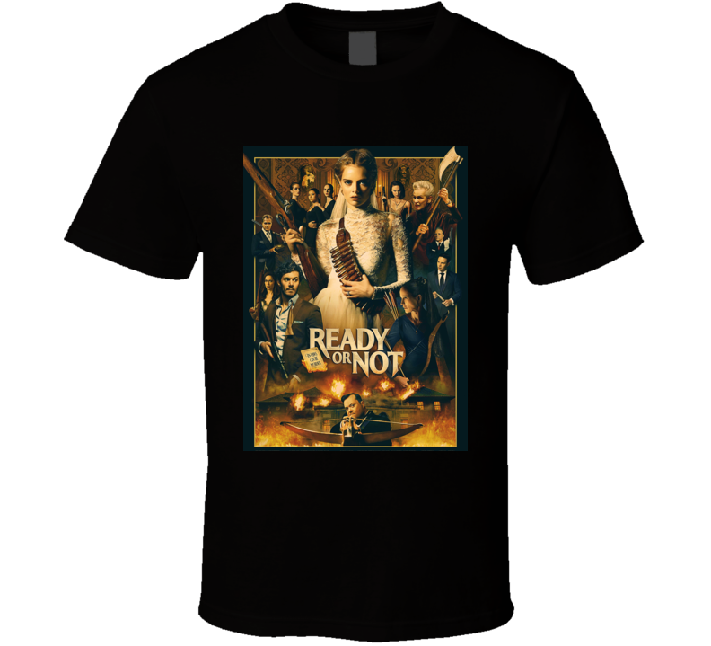 Ready Or Not Movie T Shirt