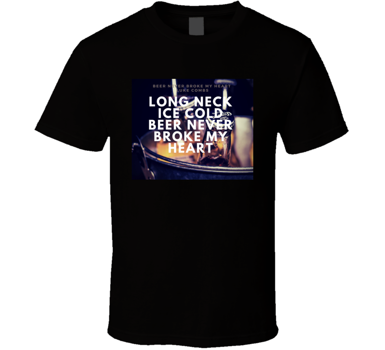Long Neck Ice Cold Beer T Shirt