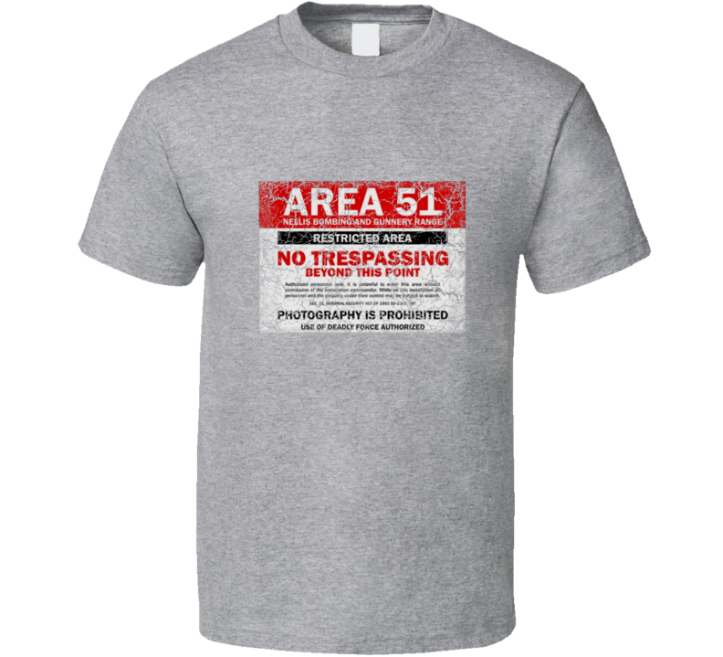 Distressed Area 51 No Tresspassing Sign on Sport Grey T Shirt