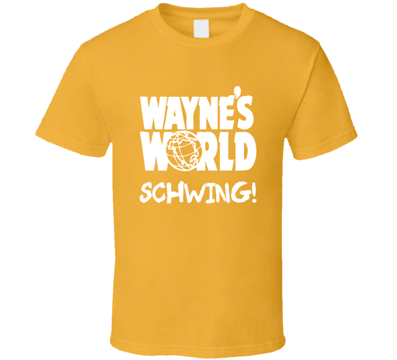 Wayne's World SCHWING T Shirt