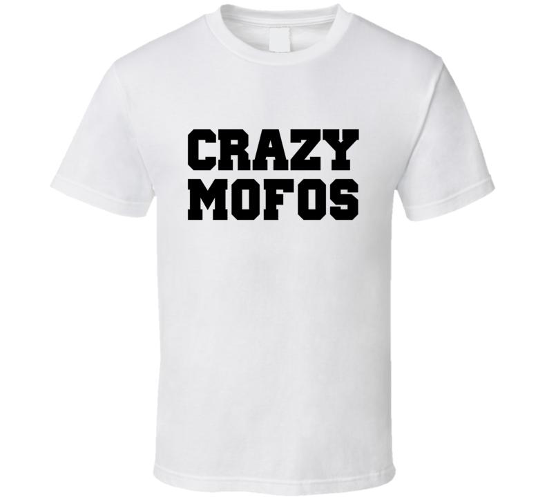 Niall Horan Crazy Mofos T Shirt