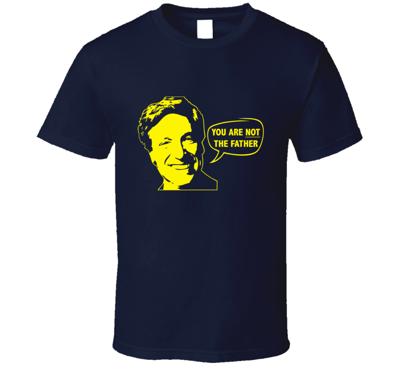 Maury Povich You Are NOT The Father YELLOW T Shirt