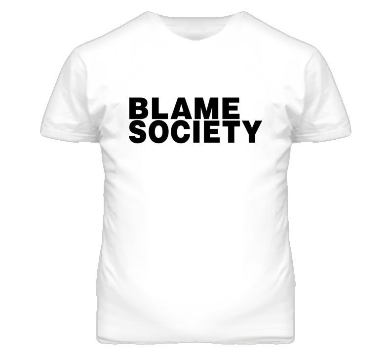 Blame Society White T-Shirt