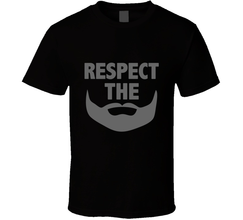 Respect the Beard Black T Shirt