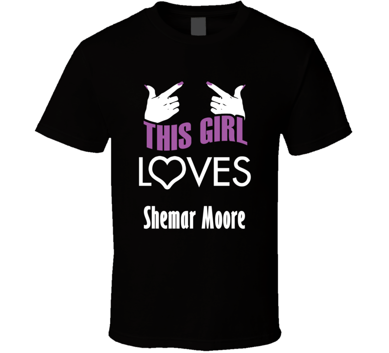 Shemar Moore  this girl loves heart hot T shirt