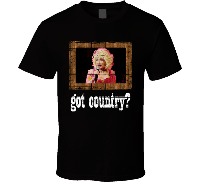 Dolly Parton Got Country Distressed Image T Shirt