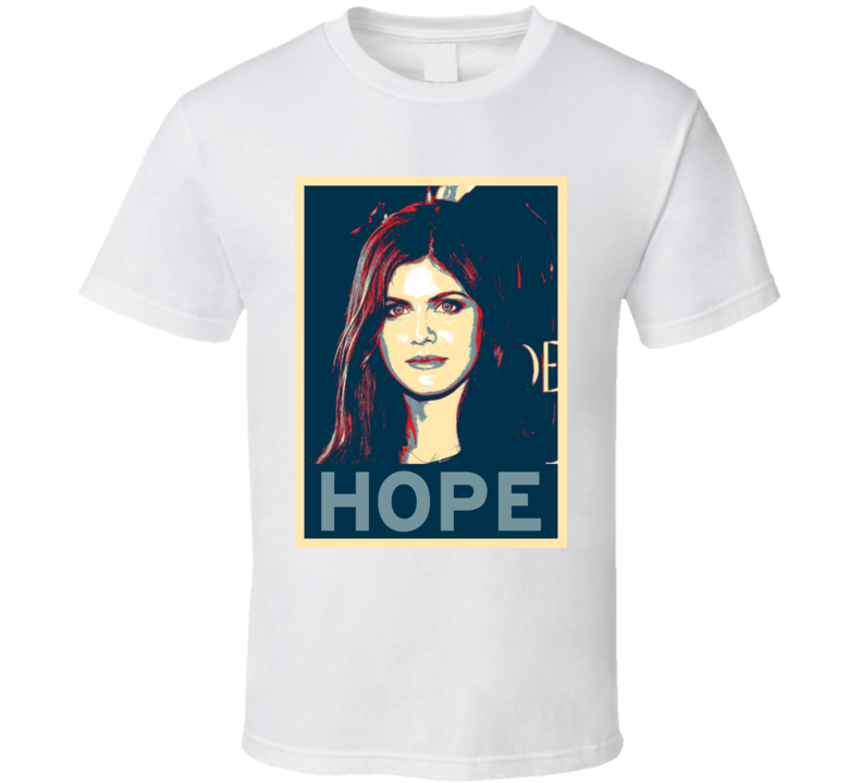 Alexandra Daddario HOPE poster T Shirt