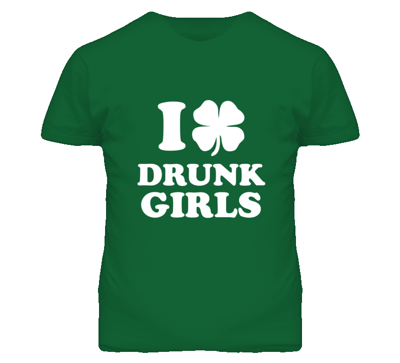 St. Patricks Day I Shamrock Drunk Girls T Shirt