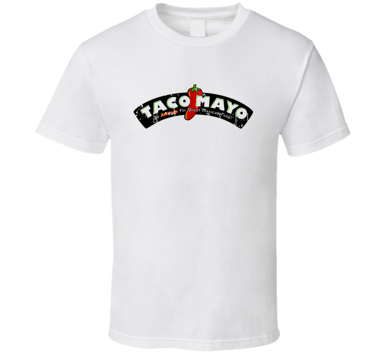 Taco Mayo Fast Food Restaurant Distressed Look T Shirt