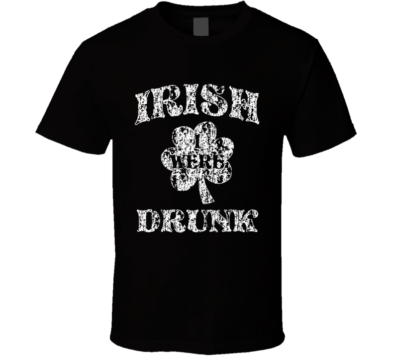 I Wish I Were Drunk St Patricks Day Cool Worn Look Beer Lover T Shirt