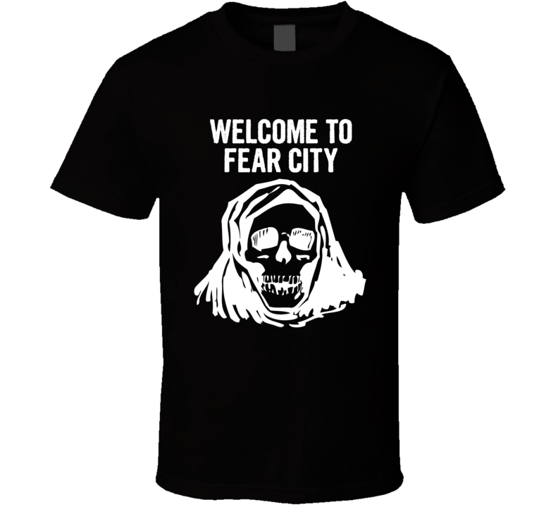 Welcome to Fear City  T Shirt