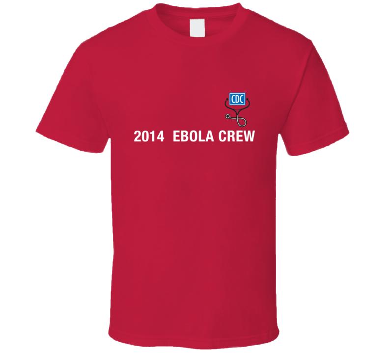 Ebola Crew T-Shirt