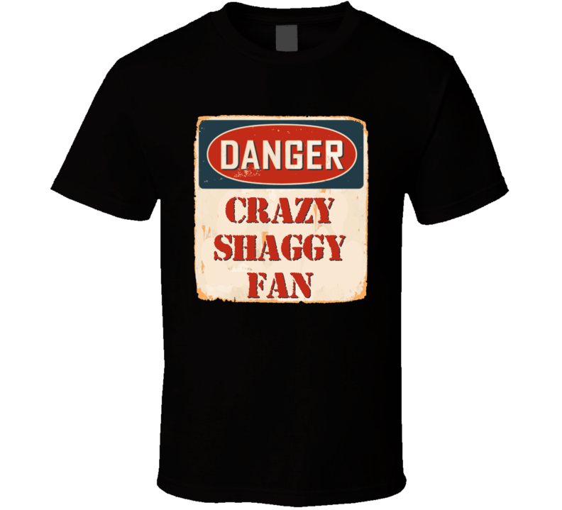 Crazy Shaggy Fan Music Artist Vintage Sign T Shirt