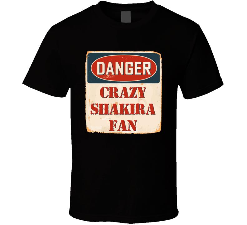 Crazy Shakira Fan Music Artist Vintage Sign T Shirt