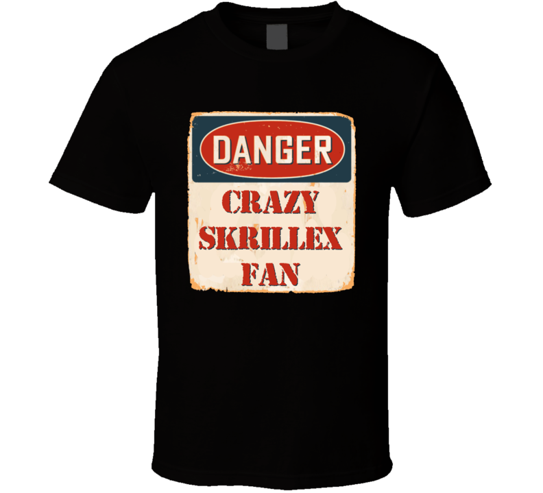 Crazy Skrillex Fan Music Artist Vintage Sign T Shirt