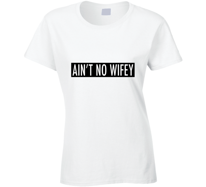 Willow Smith Ain't No Wifey T-Shirt