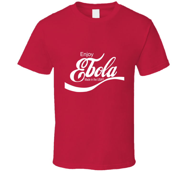 Enjoy Ebola T Shirt