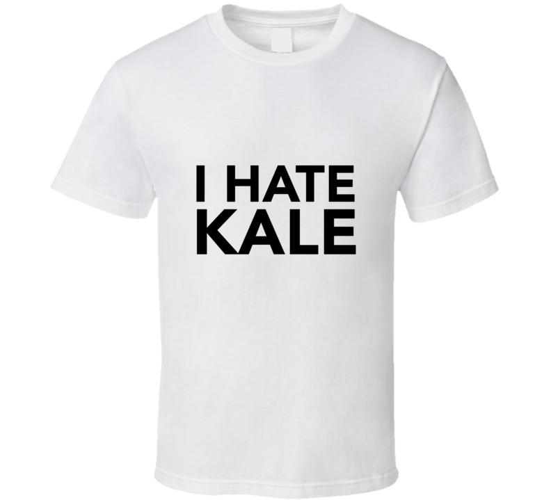 I Hate KaleMiller Lite Commercial  T Shirt