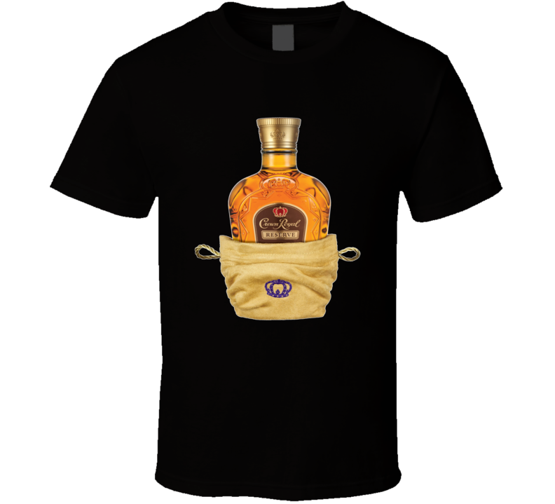 Crown Royal in a Bag T-Shirt