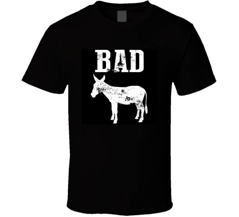Bad Donkey Funny T Shirt Donkey Animal Rude Party Tee