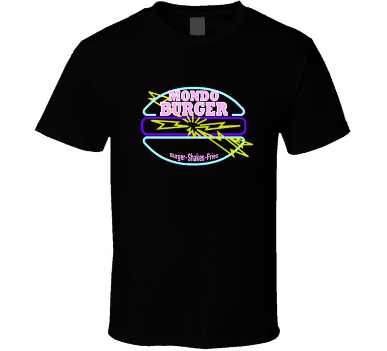 Mondo Burger Good Burger Movie T Shirt