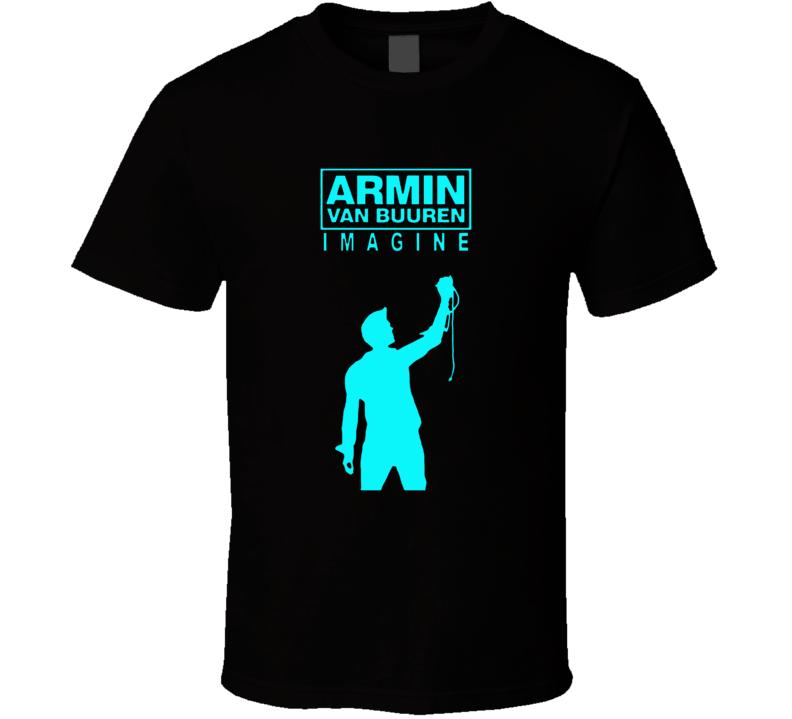 Armin Van Buuren DJ Imagine T Shirt