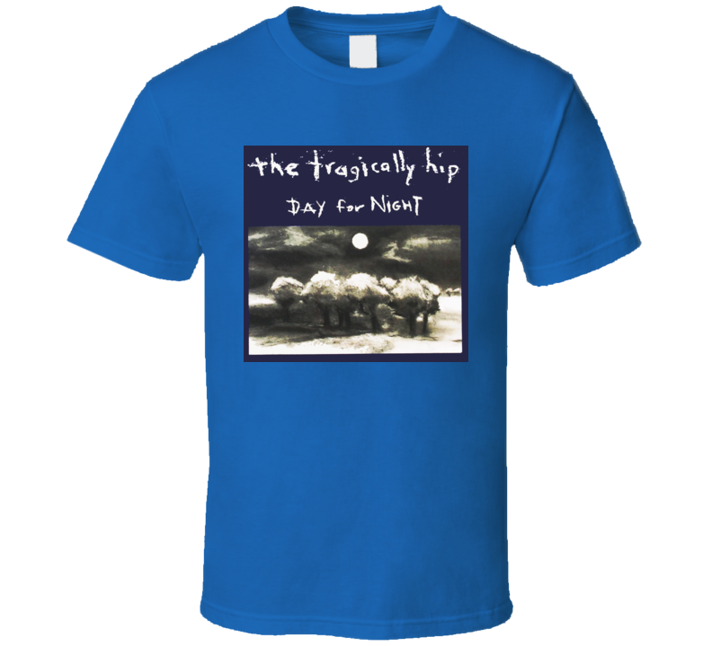 The Tragically Hip Day For Night Album Cover T Shirt
