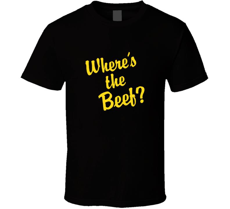Wheres The Beef 80s Retro Restaurant Slogan T Shirt