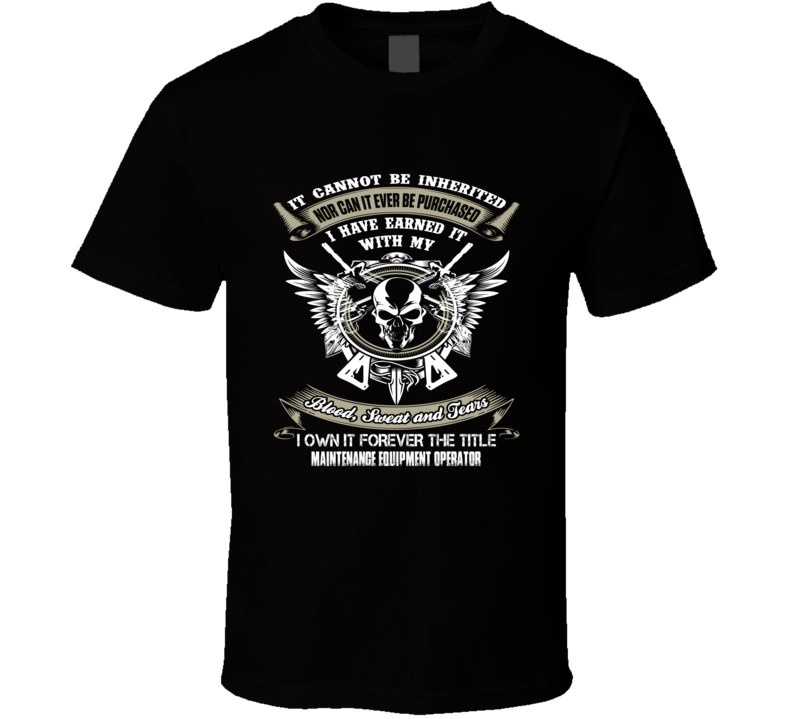 Maintenance Equipment Operator t shirt ninja job title t-shirt