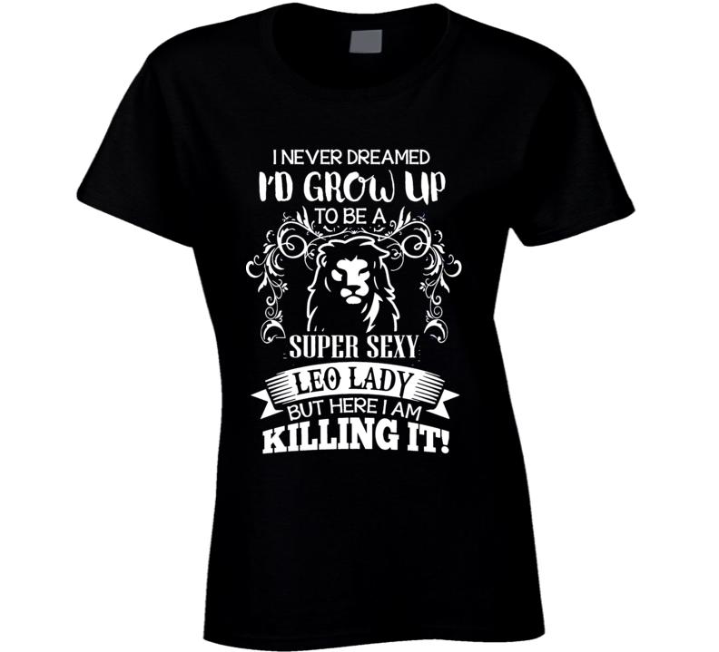 Leo Zodiac t shirt July August born t-shirt women girl t-shirt