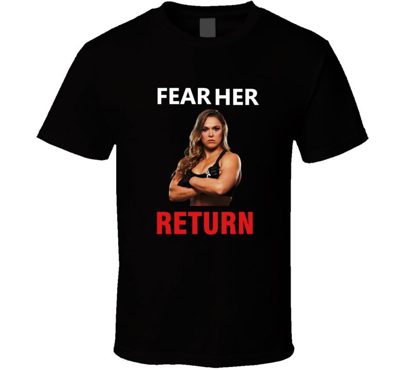 MMA Rowdy Rousey fear her return Tee T shirt