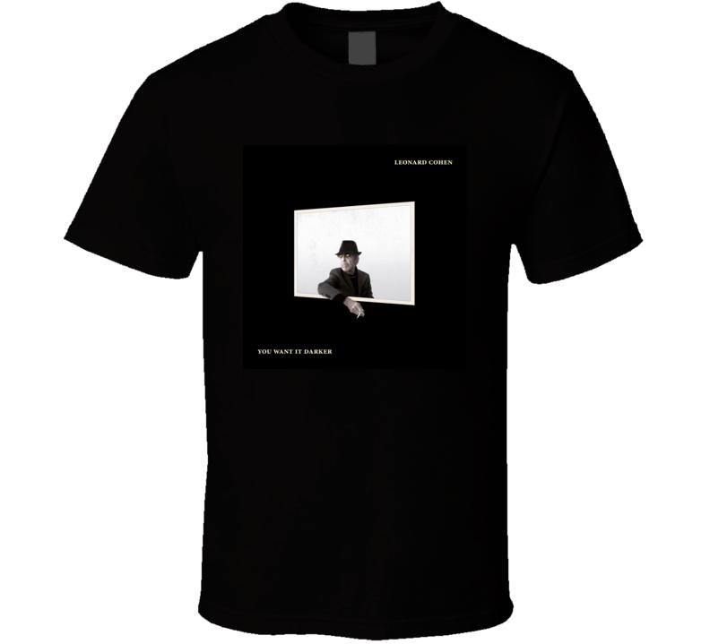 You Want It Darker Leonard Cohen Album T shirt