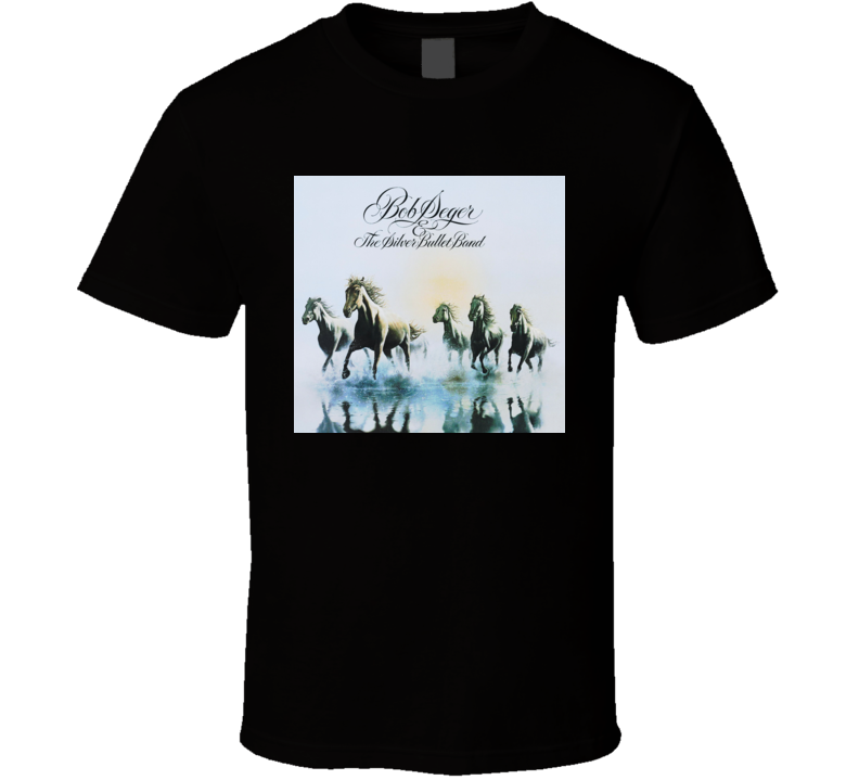 Bob Seger Silver Bullet Band Against Wind T Shirt
