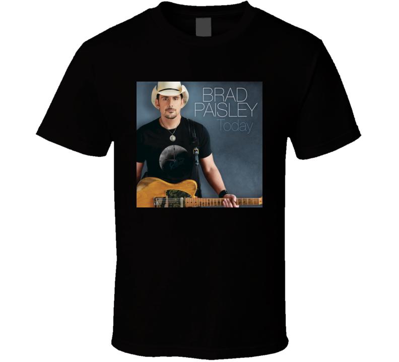 Today Brad Paisley t shirt