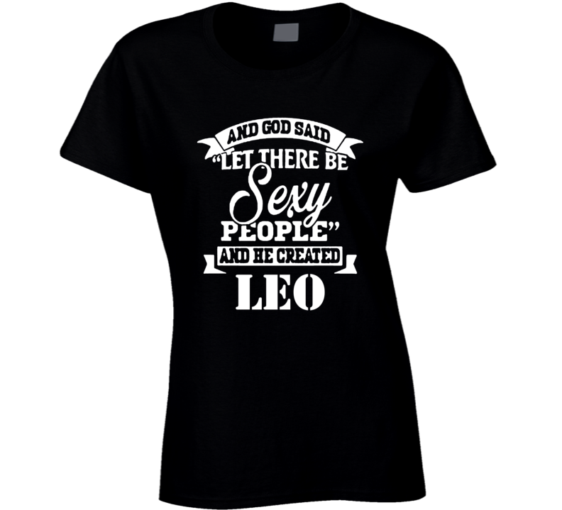 cute sexy Leo zodiac women ladies t shirt