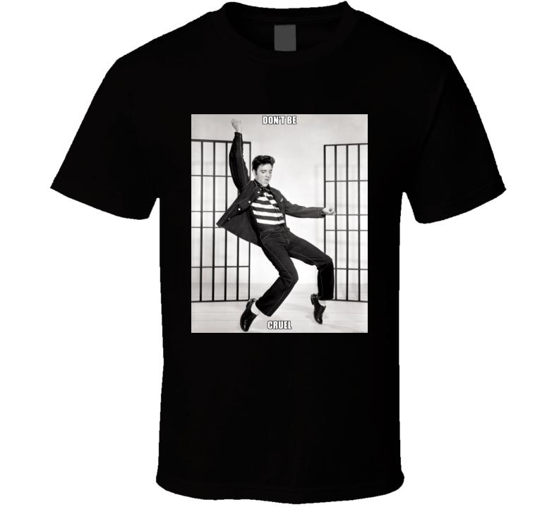 Elvis PresleyDon't Be Cruel t shirt