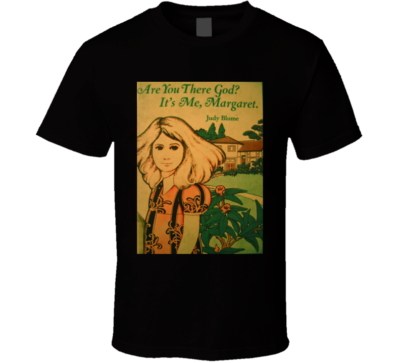 Are You There God It's Me, Margaret Novel Tshirt