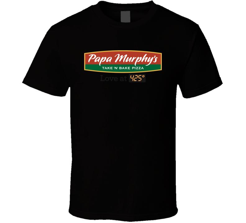 Papa Murphys T-shirt