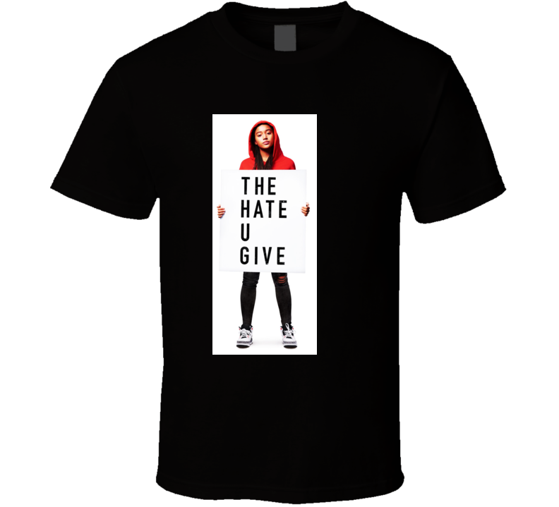 The Hate U Give Movie T Shirt