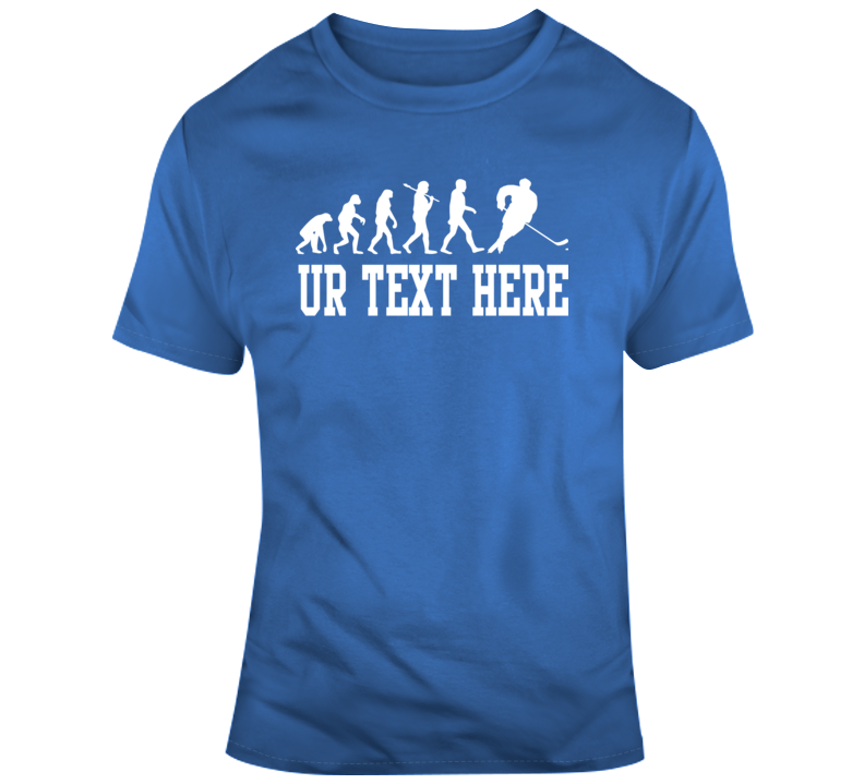 Evolution Of Hockey Custom Text T- Your Text Here T Shirt
