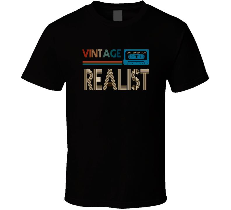 Realist T Shirt