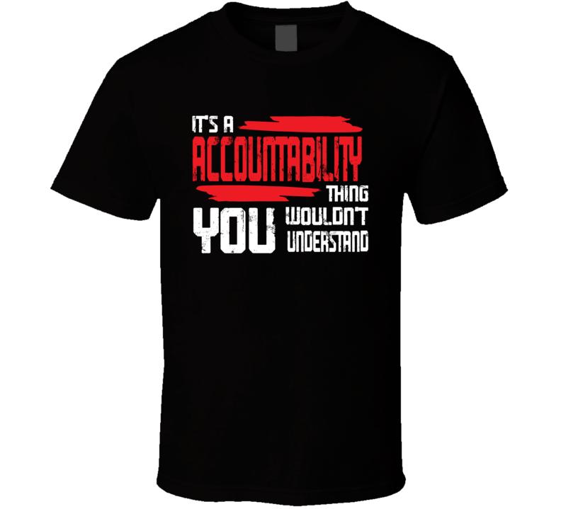 Accountability T Shirt