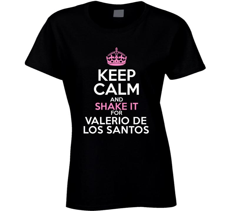 Keep Calm And Shake It For Valerio De Los Santos Miami Baseball Player Fan Favorite T Shirt