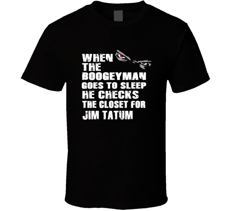 The Boogeyman Checks The Closet For Jim Tatum Colorado Baseball Player Fan T Shirt